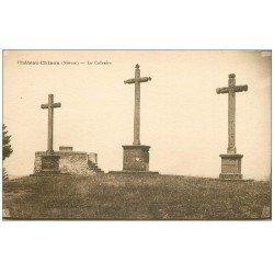carte postale ancienne 58 CHATEAU-CHINON. Le Calvaire les Troix Croix