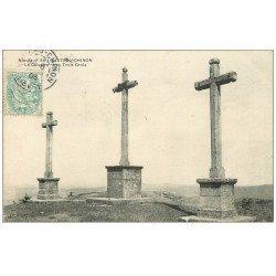carte postale ancienne 58 CHATEAU-CHINON. Le Calvaire les Troix Croix 1906