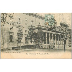 carte postale ancienne 13 AIX-EN-PROVENCE. Le Palais de Justice 1905