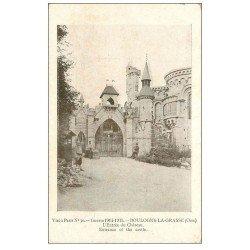 carte postale ancienne 60 BOULOGNE-LA-GRASSE. Entrée du Château Guerre 1914-18