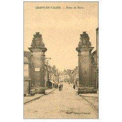 carte postale ancienne 60 CREPY-EN-VALOIS. Porte de Paris avec vespasiennes