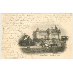 carte postale ancienne 60 PIERREFONDS. Château 1901 Café Tabac Restaurant