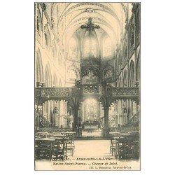 carte postale ancienne 62 AIRES-SUR-LA-LYS. Eglise Saint-Pierre Choeur et Jubé