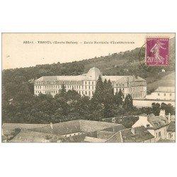 carte postale ancienne 70 VESOUL. Ecole Normale d'Institutrices 1932