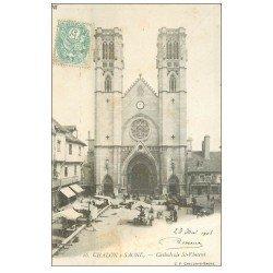 carte postale ancienne 71 CHALON-SUR-SAONE. Cathédrale et Marché 1903