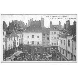 carte postale ancienne 71 CHALON-SUR-SAONE. Le Marché Place Saint-Vincent 1926