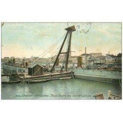 carte postale ancienne 71 CHALON-SUR-SAONE. Torpilleurs en construction 1915