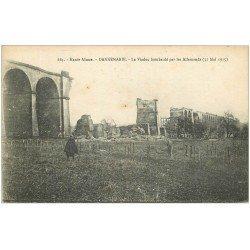 carte postale ancienne 68 DANNEMARIE. Viaduc bombardé en1915 avec Militaire 1917