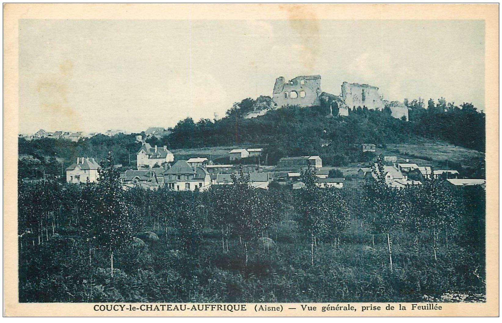 carte postale ancienne 02 COUCY-LE-CHATEAU. Vue prise de la Feuillée