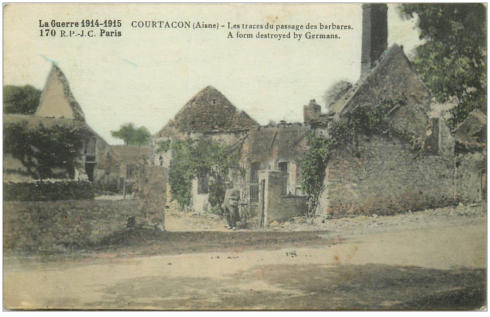 carte postale ancienne 02 COURTACON. Traces passage des barbares 1915