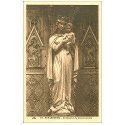 carte postale ancienne 67 STRASBOURG STRASSBURG. Cathédrale. Madone Portail