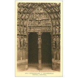 carte postale ancienne 67 STRASBOURG STRASSBURG. Cathédrale. Portail central