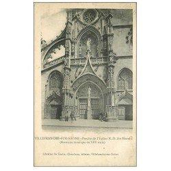 carte postale ancienne 69 VILLEFRANCHE-SUR-SAÔNE. Porche Eglise Notre-Dame des Marais 1908