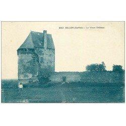 carte postale ancienne 72 BALLON. Le Vieux Château avec Fermier