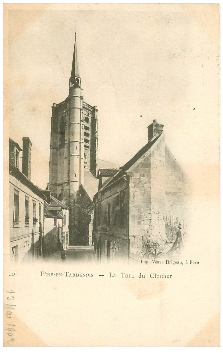 carte postale ancienne 02 FERE-EN-TARDENOIS. La Tour du Clocher 1902