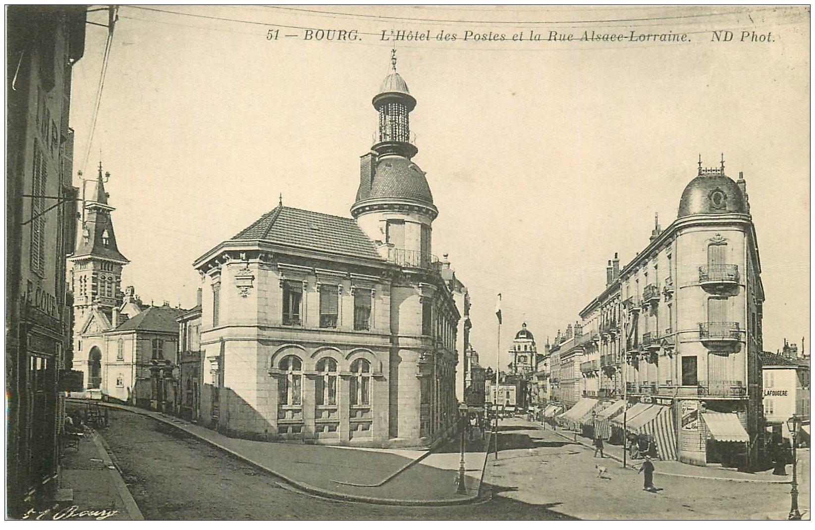 carte postale ancienne 01 BOURG. Hôtel des Postes Rue Alsace Lorraine
