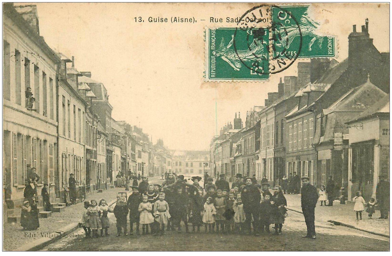 carte postale ancienne 02 GUISE. Rue Sadi Carnot 1911
