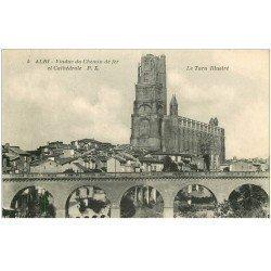 carte postale ancienne 81 ALBI. Cathédrale Sainte-Cécile et Viaduc du Chemin de Fer 1928