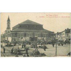 carte postale ancienne 81 CASTRES. Halle aux Grains et Eglise Saint-Jean 1923
