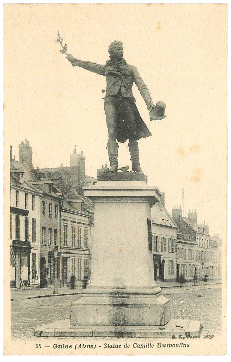 carte postale ancienne 02 GUISE. Statue de Camille Desmoulins