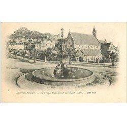 carte postale ancienne 83 HYERES LES PALMIERS. Temple Protestant et Grands Hôtels vers 1900