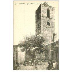 carte postale ancienne 83 HYERES. Eglise Saint-Paul bien animée