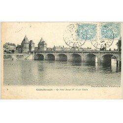 carte postale ancienne 86 CHATELLERAULT. Pont Henri IV et ses Tours 1904