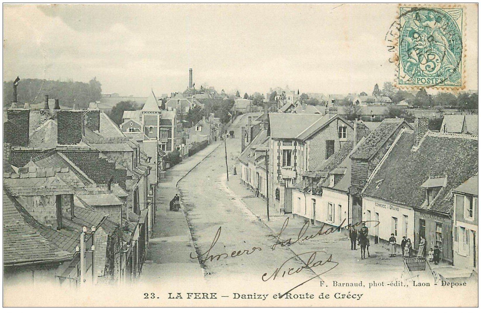carte postale ancienne 02 LA FERE. Danizy Route de Crécy 1906. Boulangerie