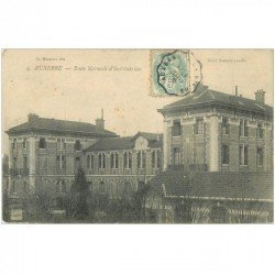 carte postale ancienne 89 AUXERRE. Ecole Normale d'Institutrices 1908
