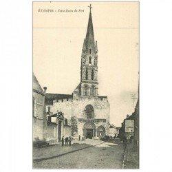 carte postale ancienne 91 ETAMPES. Notre Dame du Fort animation