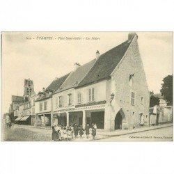 carte postale ancienne 91 ETAMPES. Place Saint Gilles les Piliers Restaurant Logeur Molon Lalcque