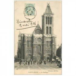 carte postale ancienne 93 SAINT DENIS. La Basilique 1906