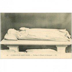 carte postale ancienne 93 SAINT DENIS. La Basilique Abbaye Tombeau Blanche de Bourgogne