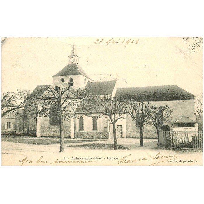 K 93 AULNAY SOUS BOIS Eglise 1903 # Carte Grise Aulnay Sous Bois