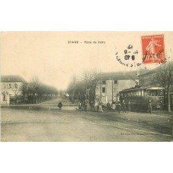 93 STAINS. Tramway électrique Place de Valtry 1907