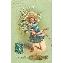 Fête du 1er Avril. Fillette, Poisson et Fleurs. Carte gaufrée 1908 avec dorures