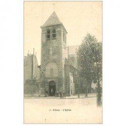 carte postale ancienne 92 CLICHY. L'Eglise vers 1900