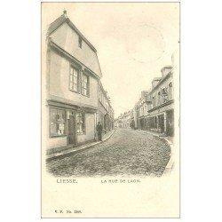 carte postale ancienne 02 LIESSE. Rue de Laon 1902