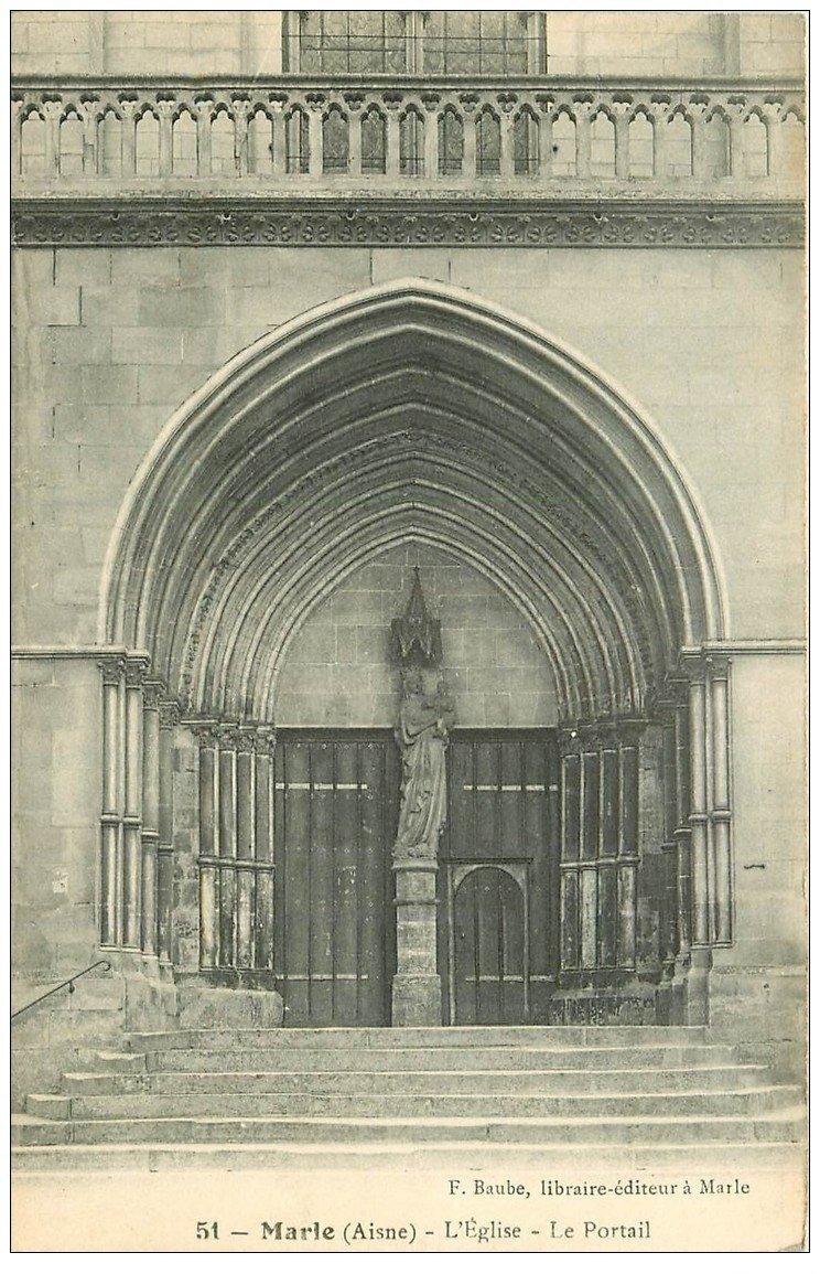 carte postale ancienne 02 MARLE. Portail de l'Eglise 1910