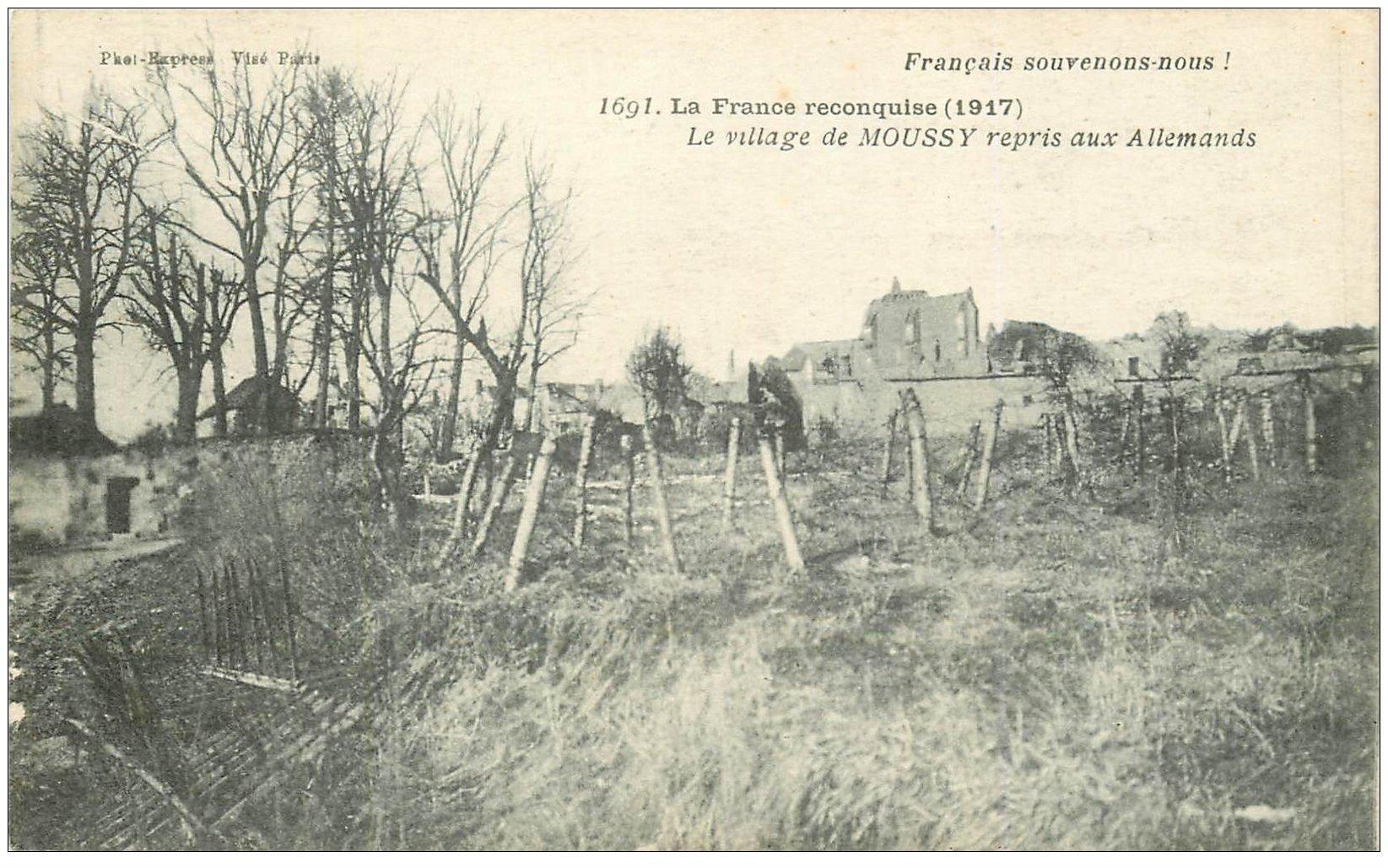 carte postale ancienne 02 MOUSSY. Le Village repris aux Allemands 1917