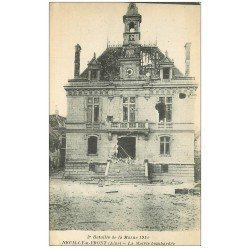 carte postale ancienne 02 NEUILLY-S-FRONT. La Mairie bombardée