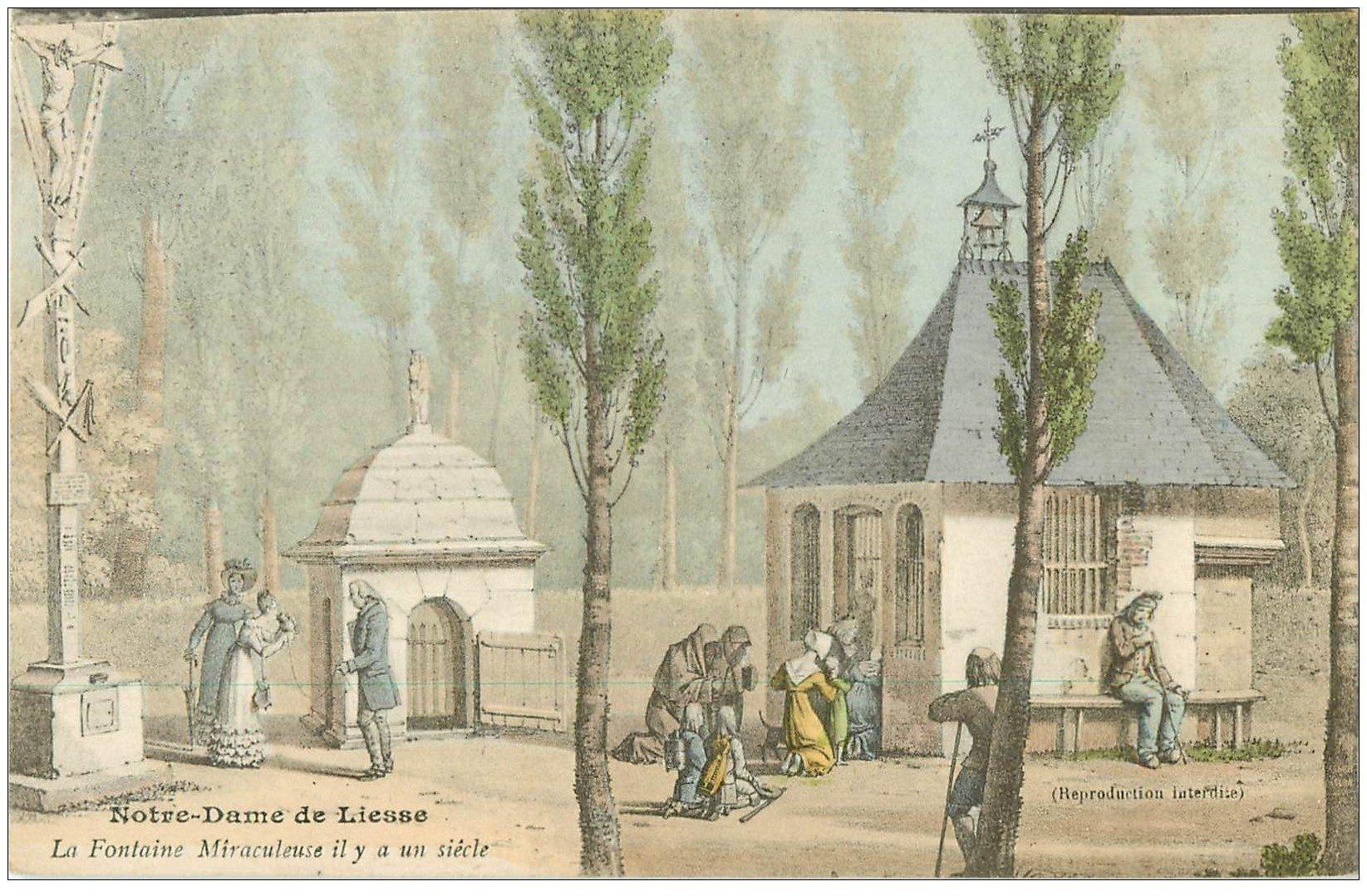 carte postale ancienne 02 NOTRE-DAME-DE-LIESSE. Fontaine Miraculeuse il y a un siècle