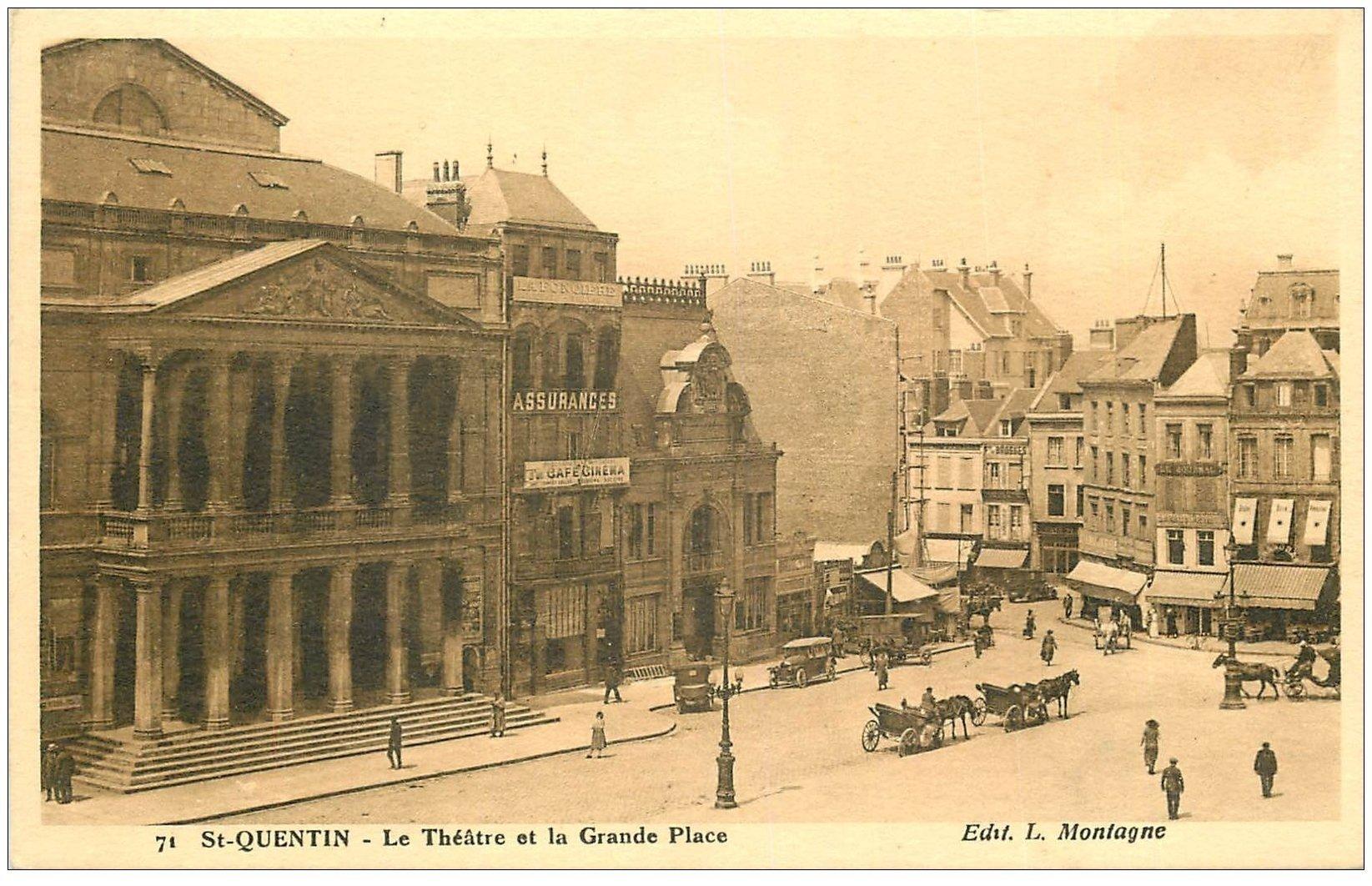 carte postale ancienne 02 SAINT-QUENTIN. Grand Place et Théâtre 1927. Ouverture d'un Café Cinéma