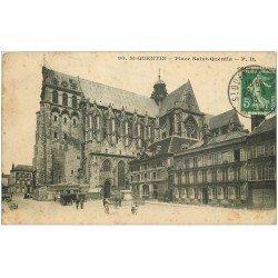 carte postale ancienne 02 SAINT-QUENTIN. La Basilique Place Saint-Quentin 1913
