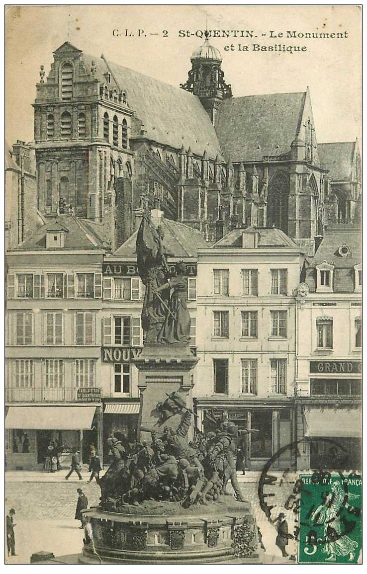 carte postale ancienne 02 SAINT-QUENTIN. Monument et Basilique 1909