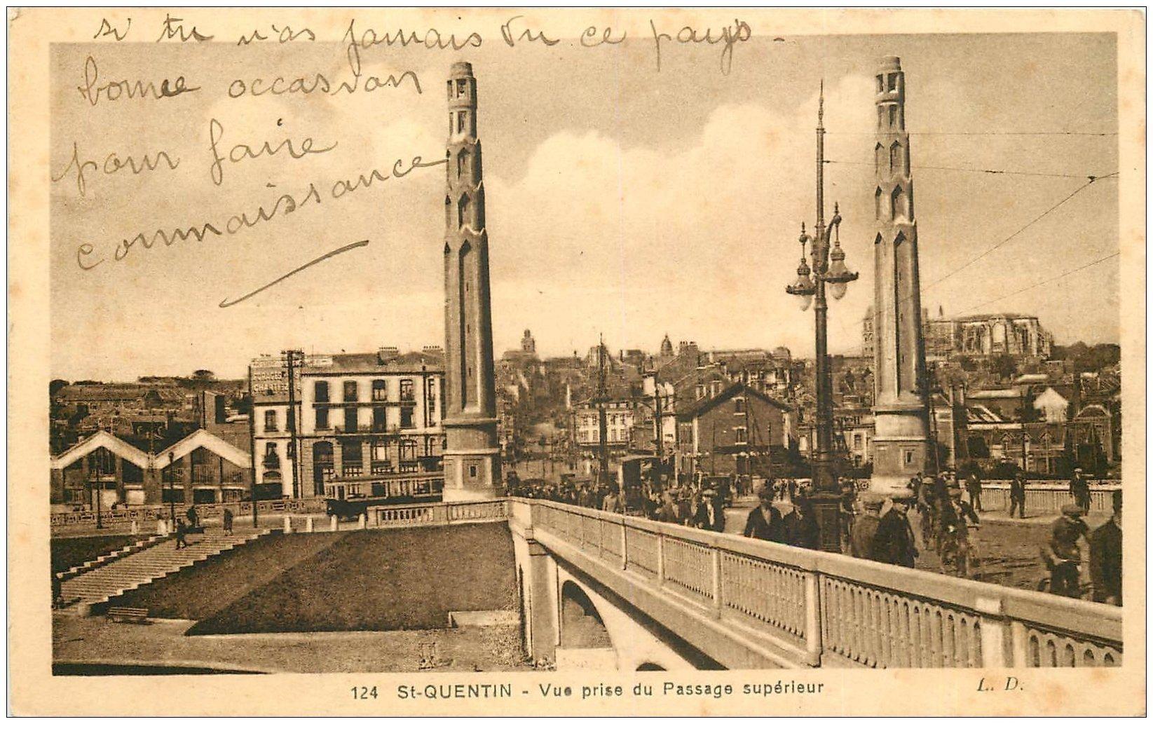 carte postale ancienne 02 SAINT-QUENTIN. Pont et Passage supérieur
