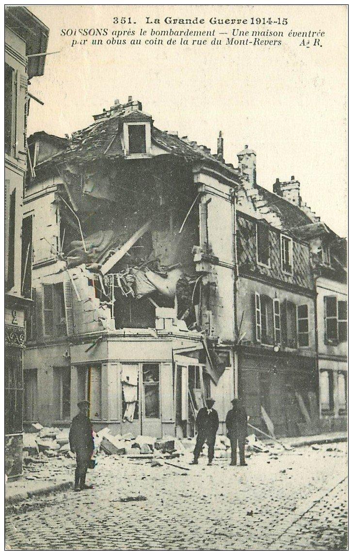 carte postale ancienne 02 SOISSONS. 1914-18 Rue du Mont-Revers