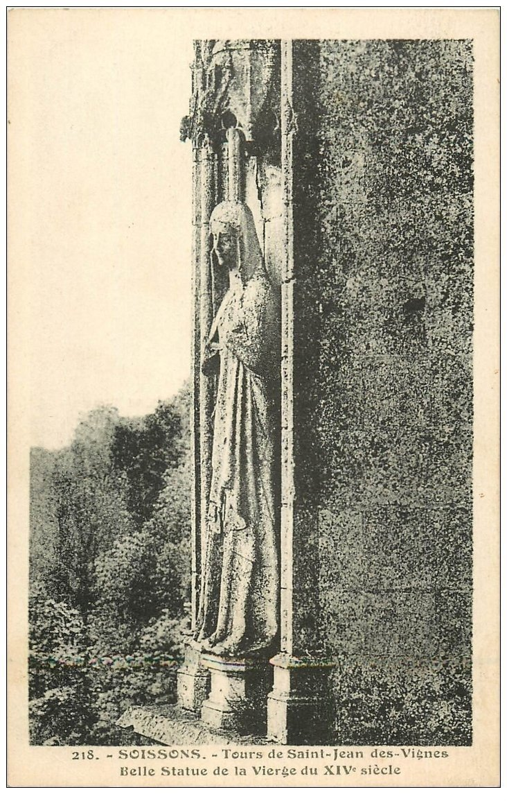 carte postale ancienne 02 SOISSONS. Abbaye Saint-Jean des Vignes. Statue de la Vierge