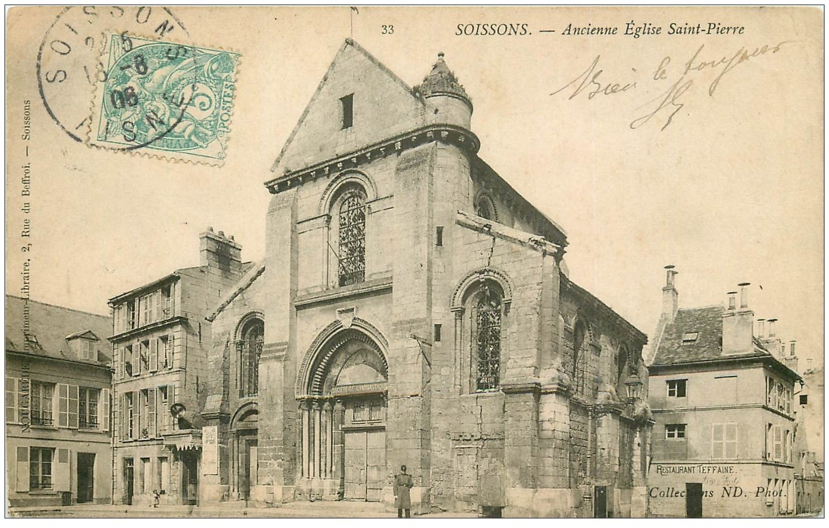 carte postale ancienne 02 SOISSONS. Ancienne Eglise Saint-pierre 1906. Restaurant Teffaine