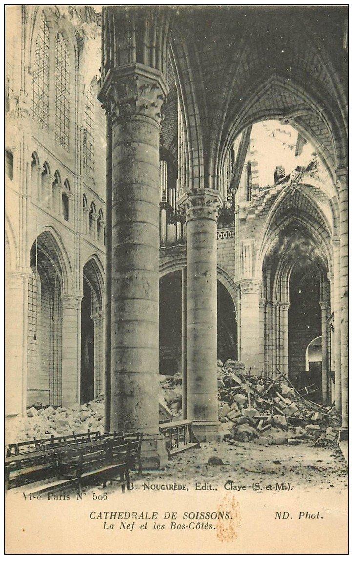carte postale ancienne 02 SOISSONS. Cathédrale. Nef et Bas-Côtés 1917